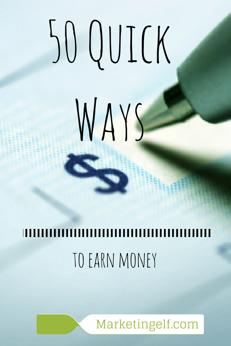 50 Quick Ways to Earn Money