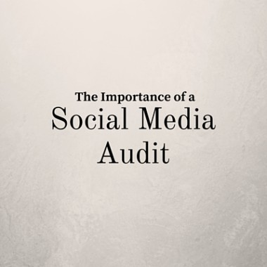 Importance of a Social Media Audit